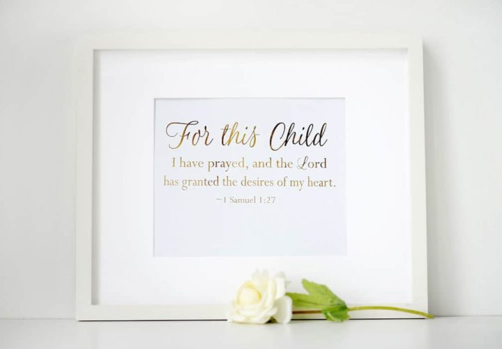"""Gold Foil """"For this child I have prayed"""" Print"""